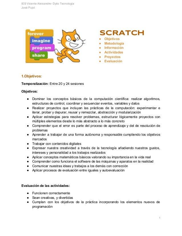IESVicenteAleixandreDptoTecnología JoséPujol   SCRATCH ● Objetivos ● Metodología ● Información ● Activid...