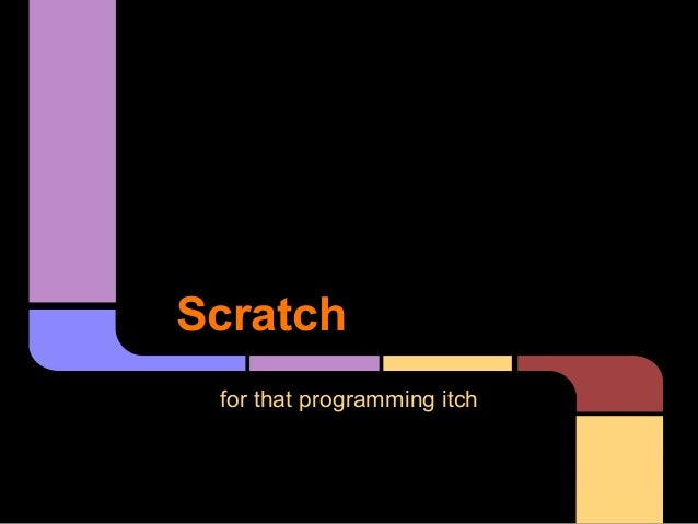 Scratch for that programming itch