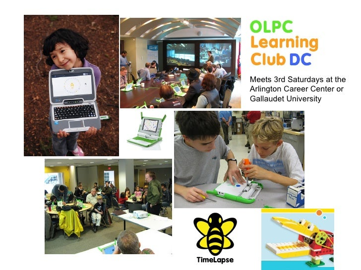 OLPC Learning Club DC Meets 3rd Saturdays at the  Arlington Career Center or Gallaudet University