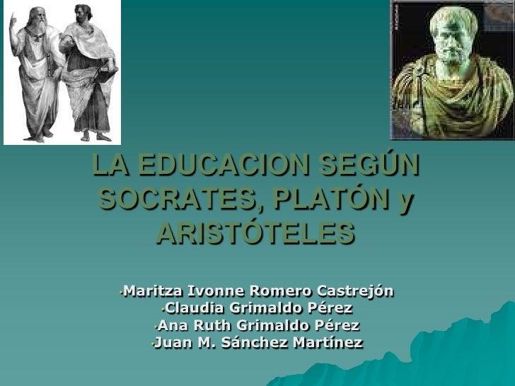 Sócrates, platón y aristóteles  clase-