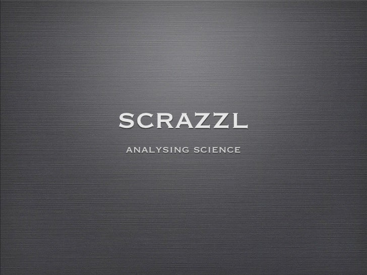 scrazzlanalysing science
