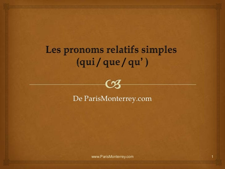 De ParisMonterrey.com    www.ParisMonterrey.com   1