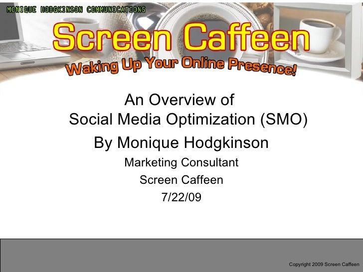 Social Media Optimization by Monique Hodgkinson