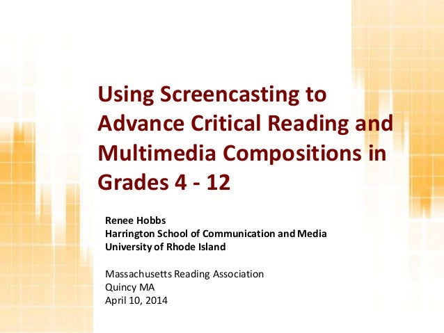 Renee Hobbs Harrington School of Communication and Media University of Rhode Island Massachusetts Reading Association Quin...