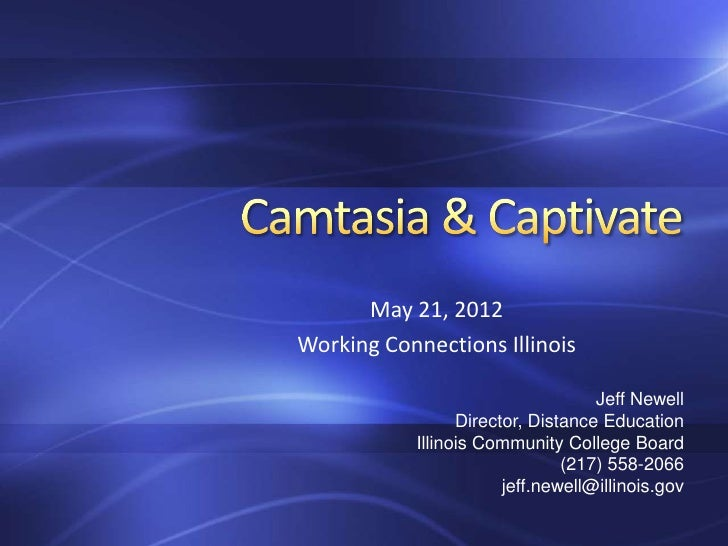 May 21, 2012Working Connections Illinois                                   Jeff Newell                 Director, Distance ...