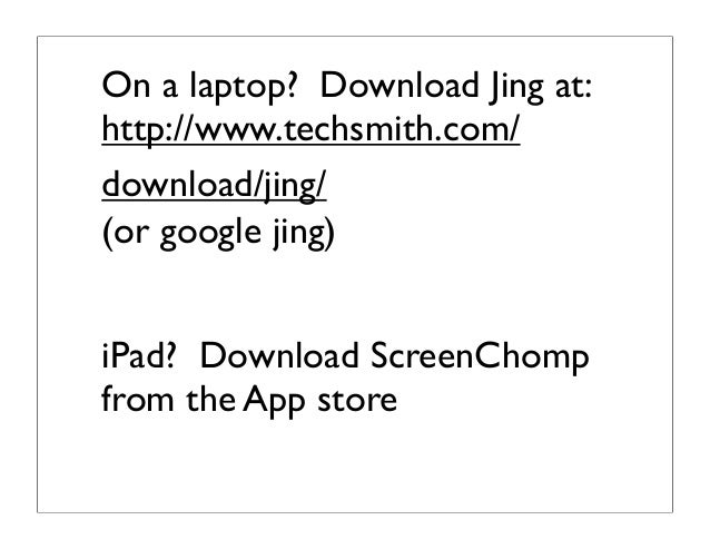 On a laptop? Download Jing at:http://www.techsmith.com/download/jing/(or google jing)iPad? Download ScreenChompfrom the Ap...
