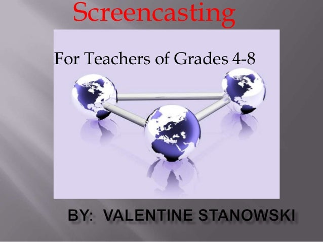 Screencasting ppt 1