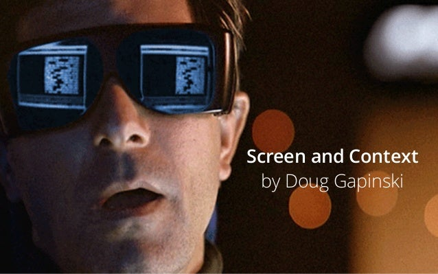 Screen and Context by Doug Gapinski