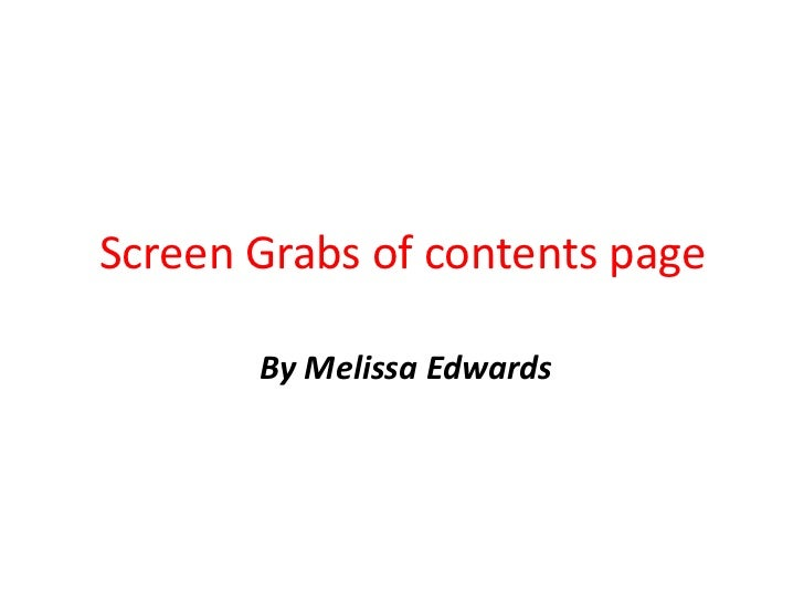 Screen Grabs of contents page       By Melissa Edwards