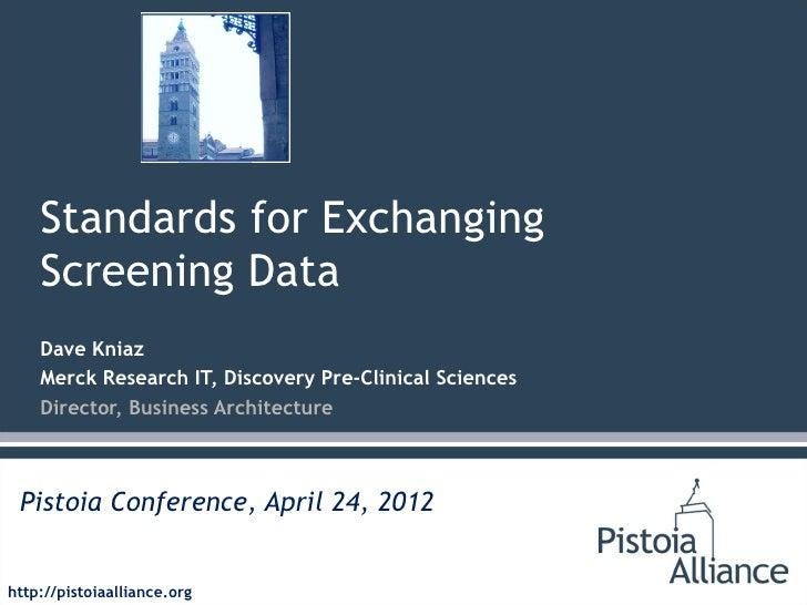 Screening Data Exchange Standards