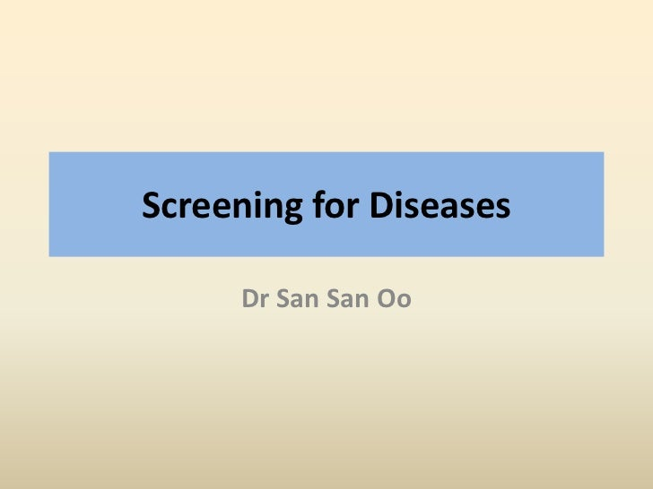 Screening for diseases by Dr. San