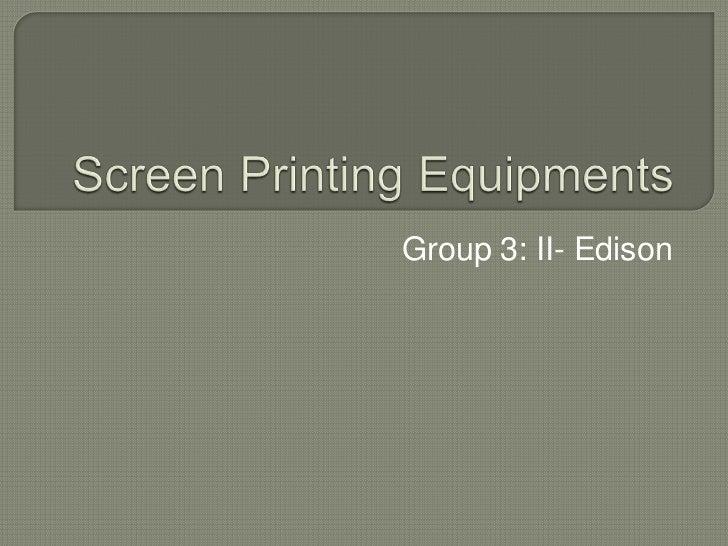 Group 3: II- Edison