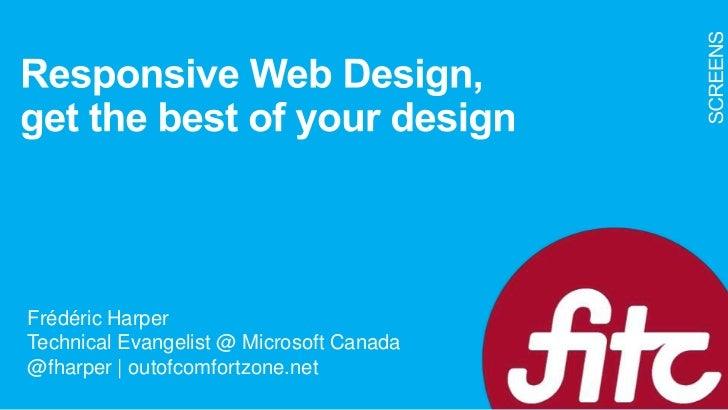 Frédéric HarperTechnical Evangelist @ Microsoft Canada@fharper | outofcomfortzone.net