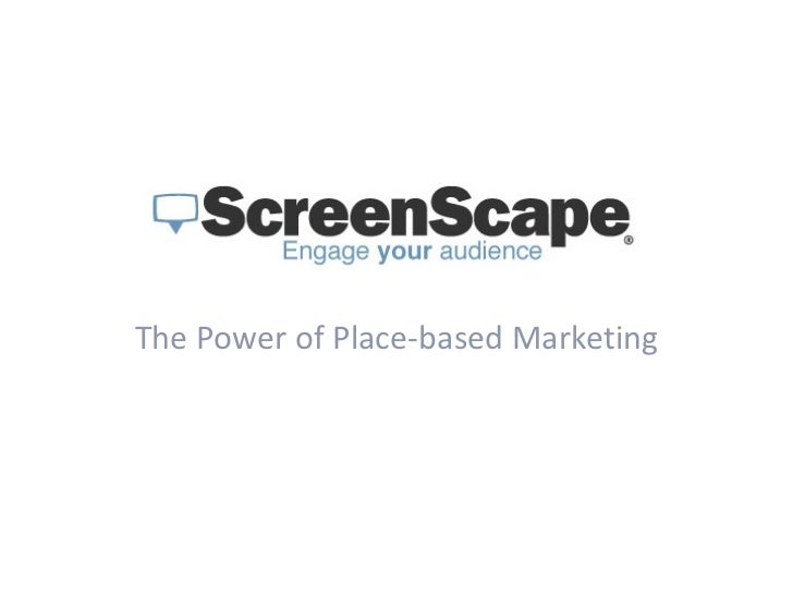 The Power of Place-based Marketing