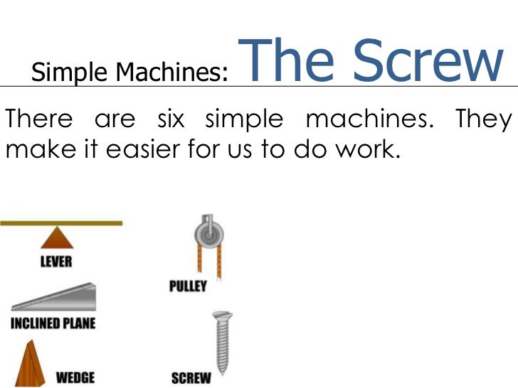How Does A Pulley Make Work Easier : Simple machine the screw