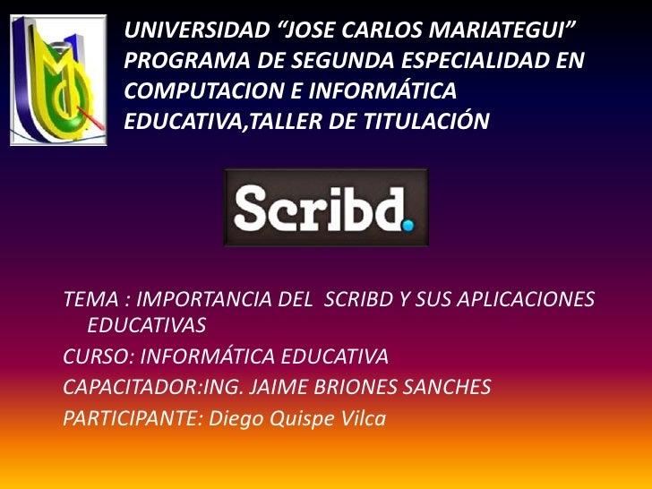 """UNIVERSIDAD """"JOSE CARLOS MARIATEGUI""""PROGRAMA DE SEGUNDA ESPECIALIDAD EN COMPUTACION E INFORMÁTICA  EDUCATIVA,TALLER DE TIT..."""