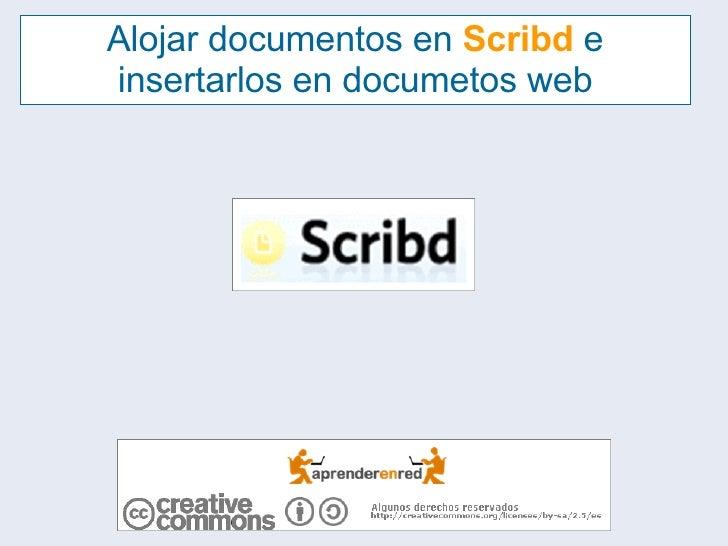 Alojar documentos en  Scribd  e insertarlos en documetos web