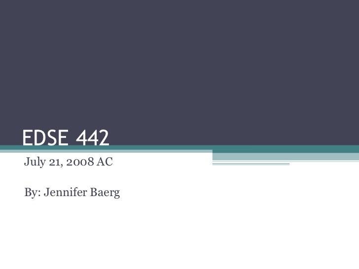 EDSE 442