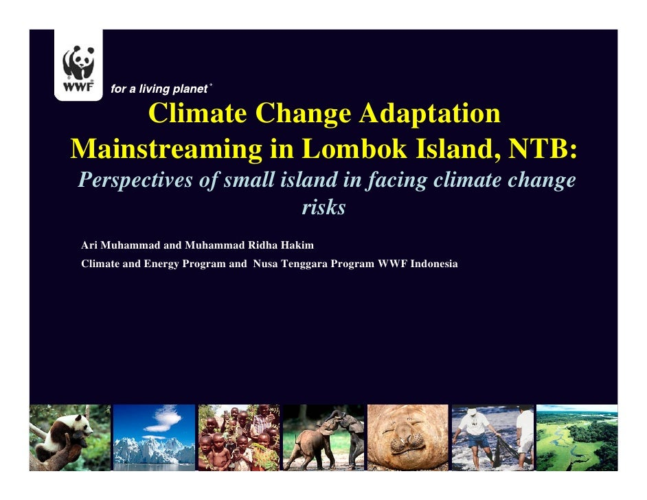 Climate Change Adaptation Mainstreaming in Lombok Island, NTB: Perspectives of small island in facing climate change      ...