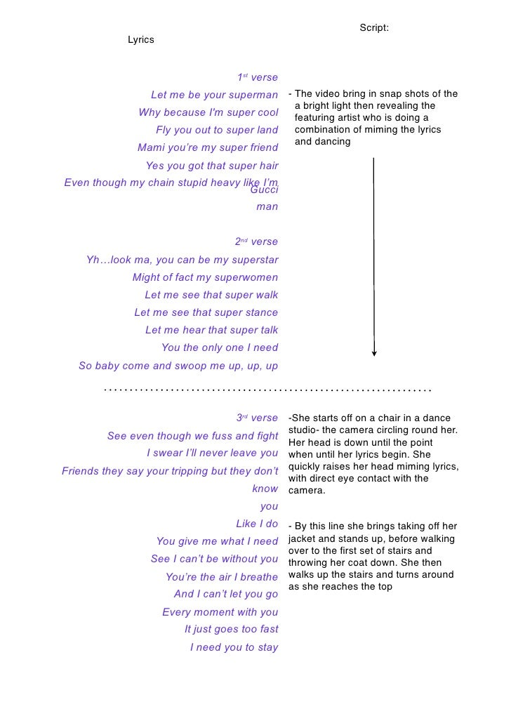 Script:              Lyrics                                          1st verse                   Let me be your superman -...