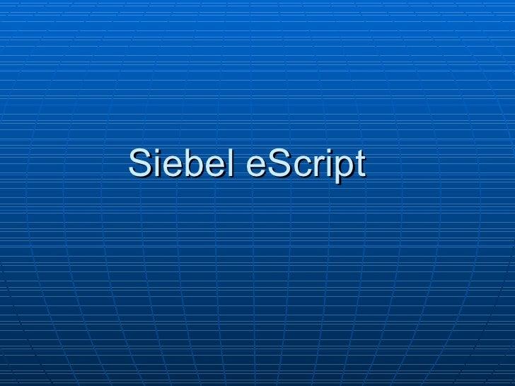 Siebel eScript