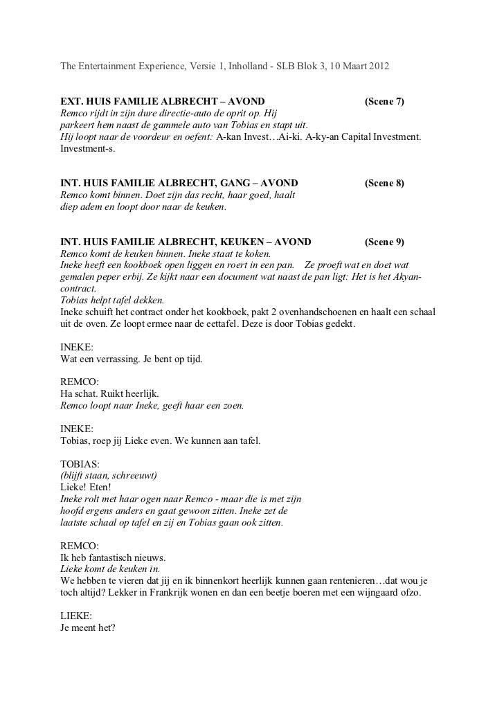 The Entertainment Experience, Versie 1, Inholland - SLB Blok 3, 10 Maart 2012EXT. HUIS FAMILIE ALBRECHT – AVOND           ...
