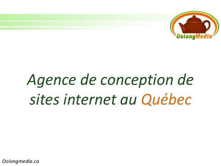 Agence de conception de         sites internet au QuébecOolongmedia.ca