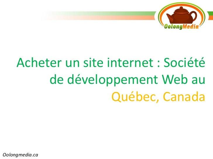Acheter un site internet : Société          de développement Web au                      Québec, CanadaOolongmedia.ca