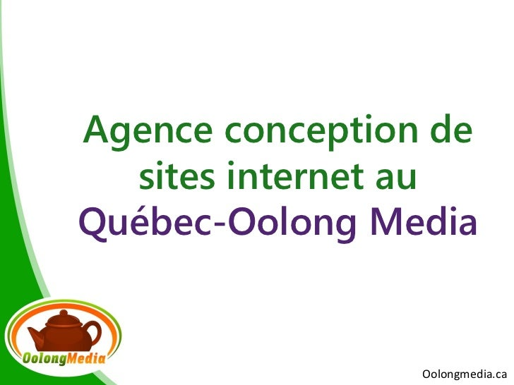 Agence conception de  sites internet auQuébec-Oolong Media                 Oolongmedia.ca