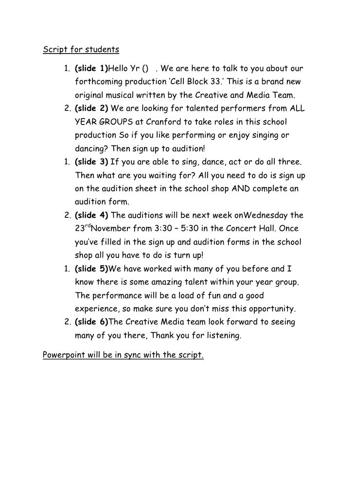 Script for students     1. (slide 1)Hello Yr () . We are here to talk to you about our        forthcoming production 'Cell...