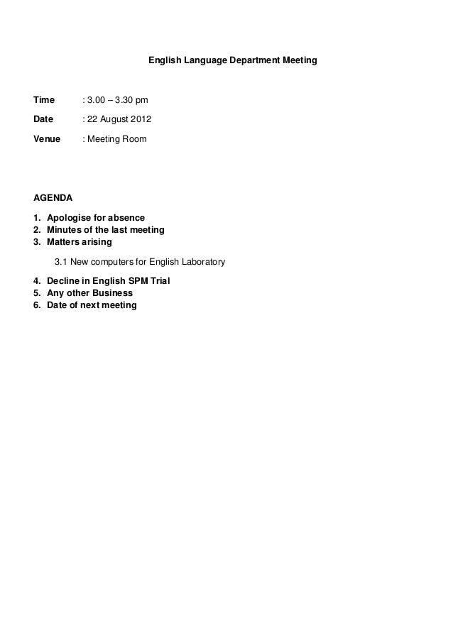 English Language Department MeetingTime         : 3.00 – 3.30 pmDate         : 22 August 2012Venue        : Meeting RoomAG...