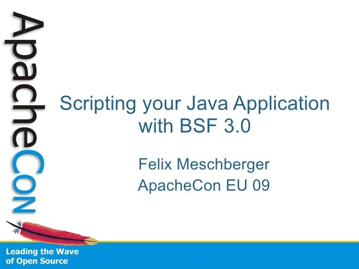Scripting Yor Java Application with BSF3