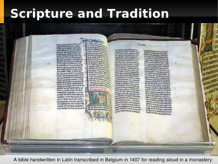 Scripture and Tradition A bible handwritten in Latin transcribed in Belgium in 1407 for reading aloud in a monastery