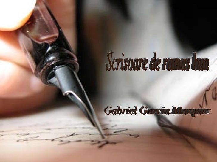 Scrisoare de ramas bun Gabriel Garcia Marquez