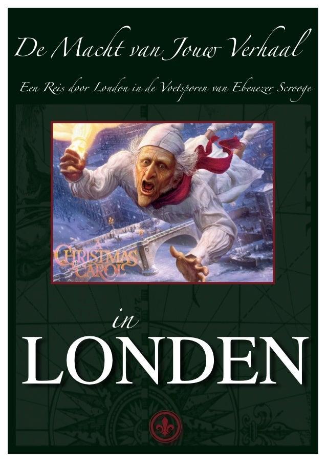 De Macht van Jouw VerhaalEen Reis door London in de Voetsporen van Ebenezer Scrooge                  inLONDEN