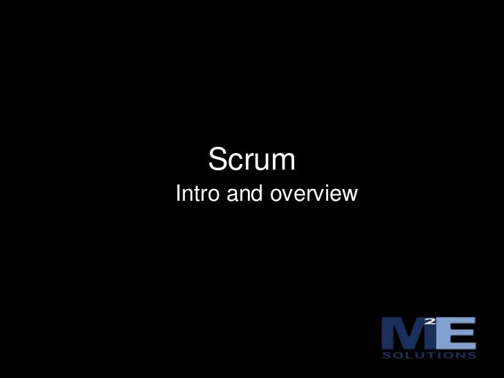 Scrum<br />Intro and overview<br />