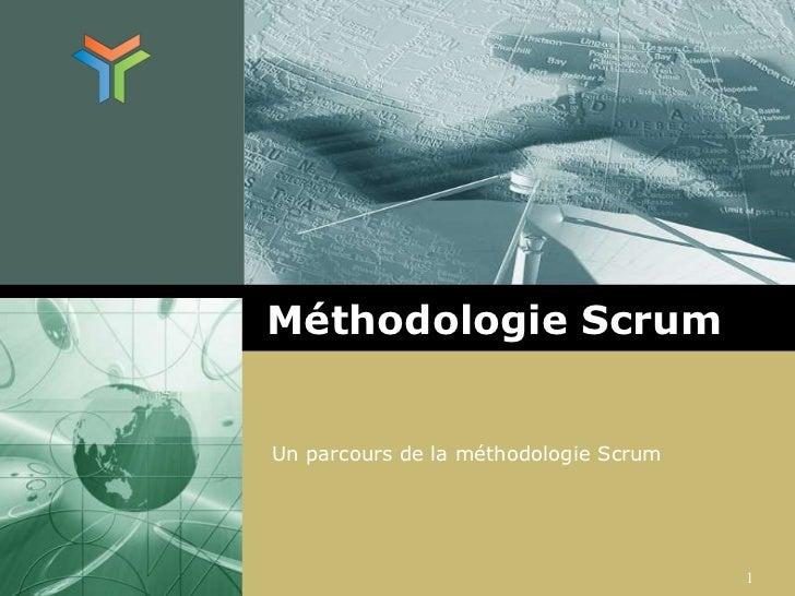 Méthodologie Scrum<br />Un parcours de la méthodologie Scrum<br />1<br />