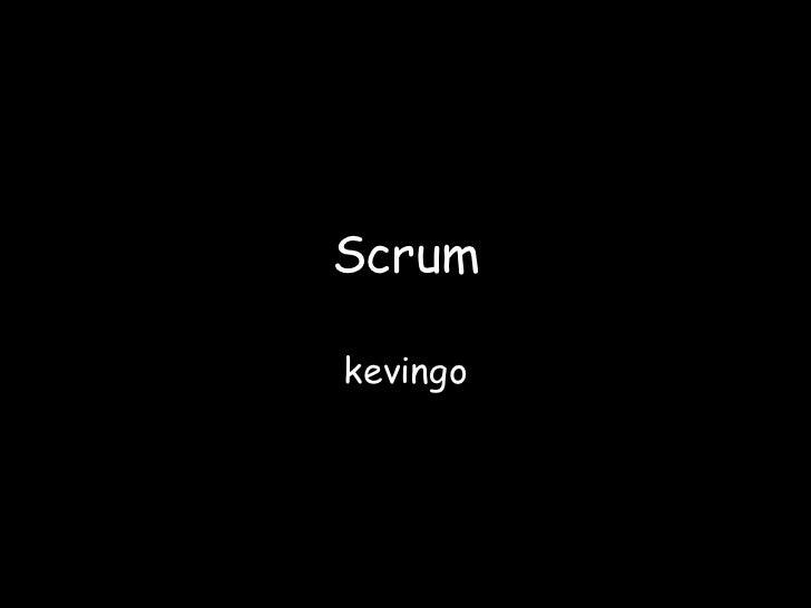Scrum<br />kevingo<br />