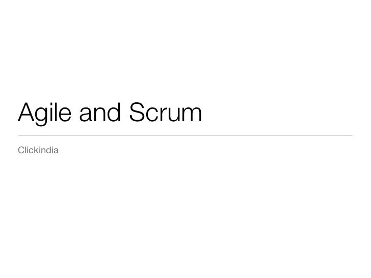 Agile and ScrumClickindia