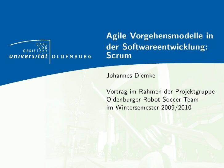 Agile Vorgehensmodelle in     CARL      VONOSSIETZKY            der Softwareentwicklung:            Scrum            Johan...