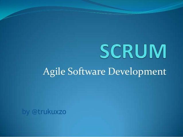Agile Software Developmentby @trukuxzo