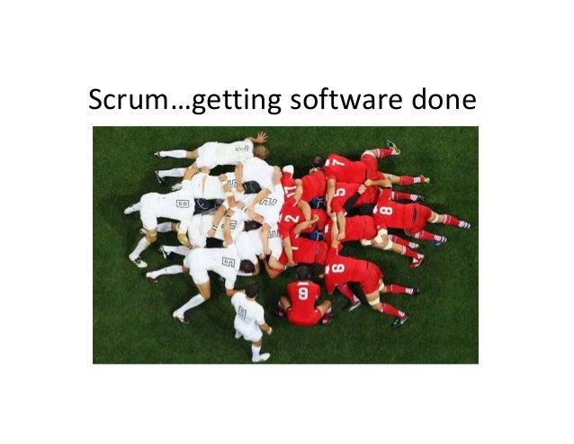 Scrum…getting software done
