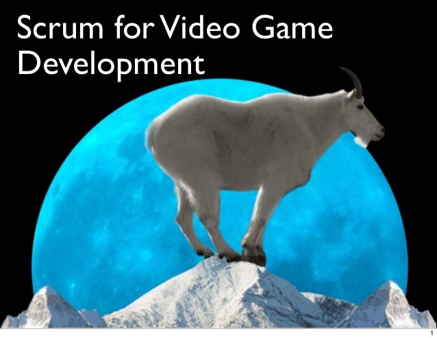 Agile and Scrum for Video Game Development