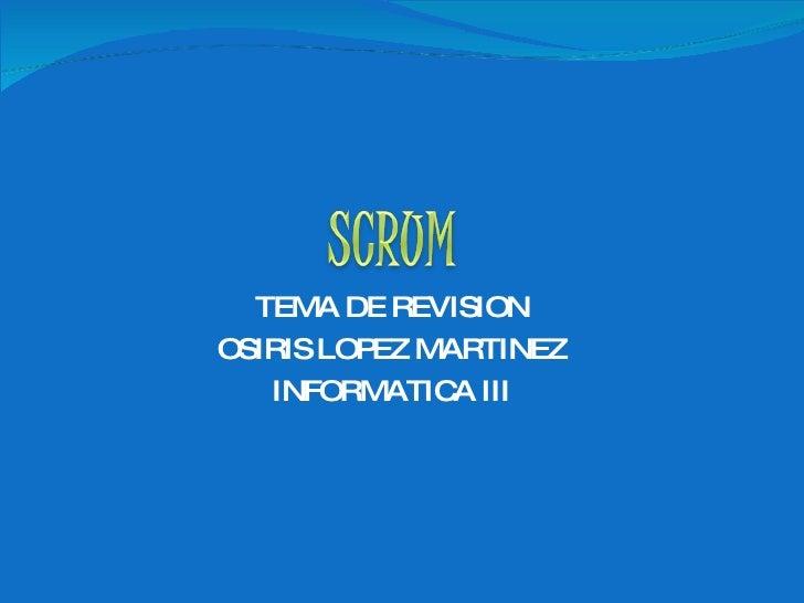 SCRUM - Osiris López