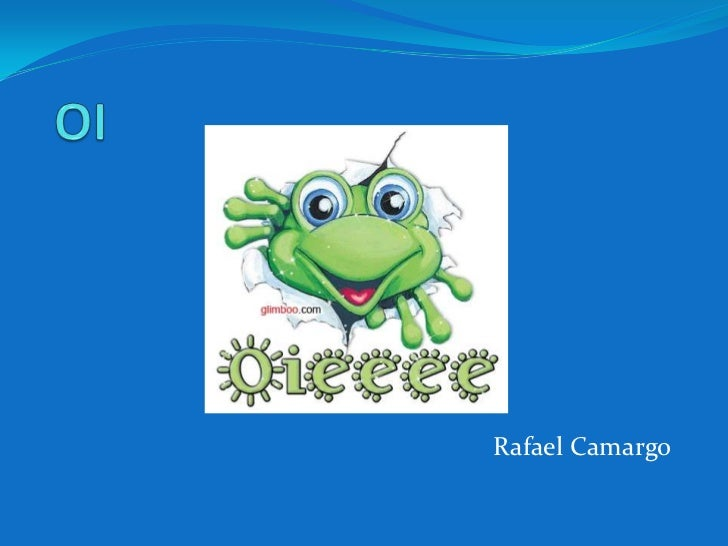 OI<br />Rafael Camargo<br />