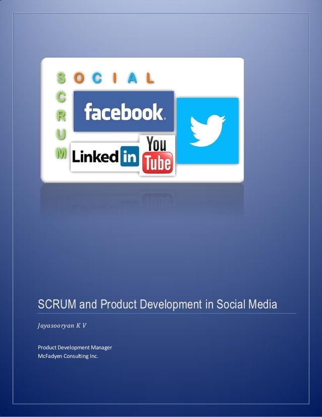Scrum And Product Development In Social Media