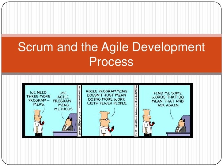 Scrum and the agile development process