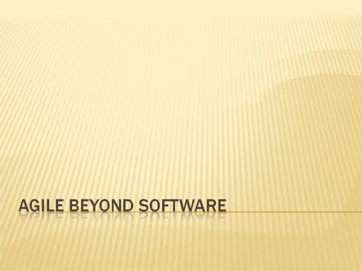 Scrum beyond software (think in lamp version)