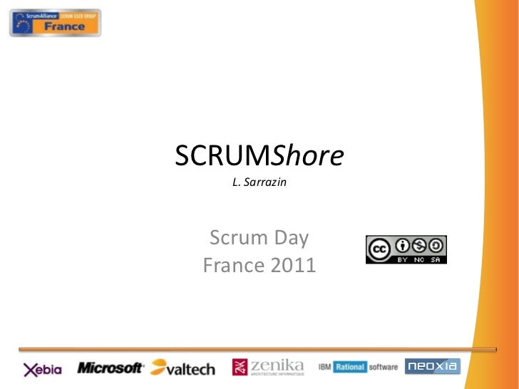 SCRUMShore - French Scrum Day 2011