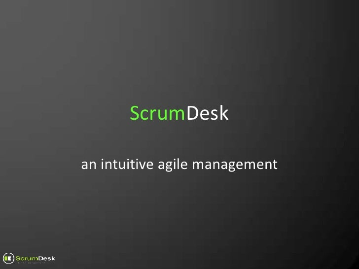 ScrumDesk<br />an intuitive agile management <br />
